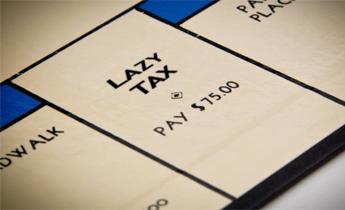Lazy Tax